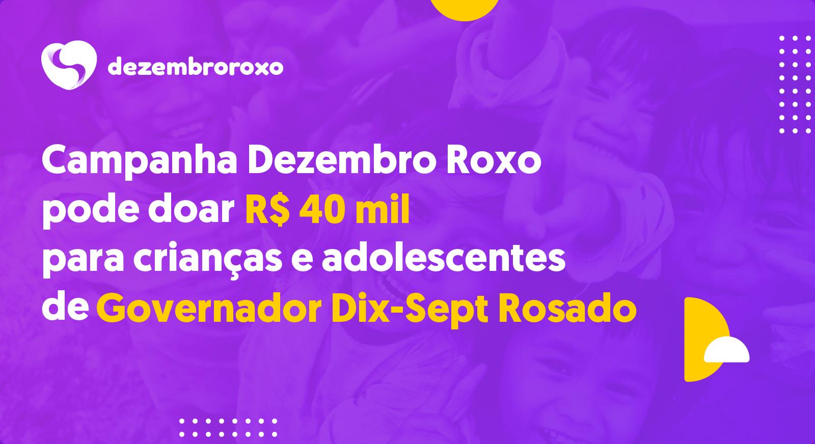 Doações em Governador Dix-Sept Rosado - RN