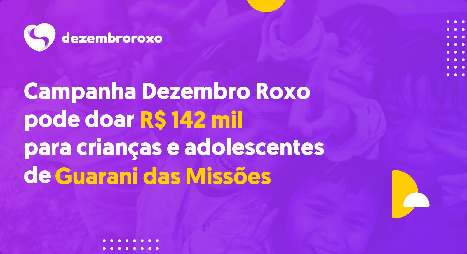 Doações em Guarani das Missões - RS