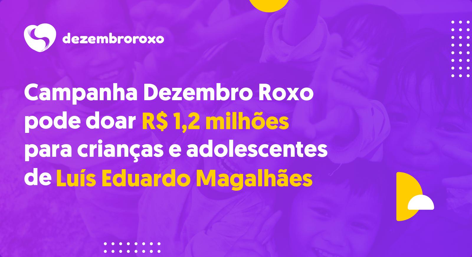 Doações em Luís Eduardo Magalhães - BA