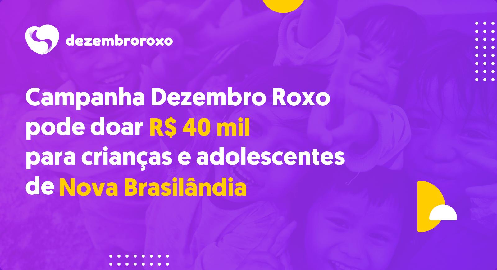 Doações em Nova Brasilândia - MT