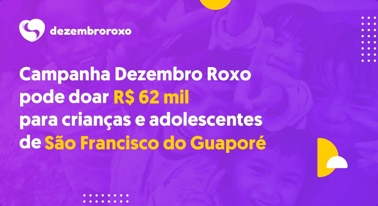Doações em São Francisco do Guaporé - RO